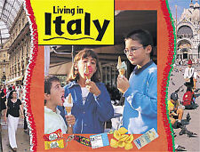Italy (Living in... Series) Ruth Thomson Very Good Book