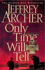 Only Time Will Tell by Jeffrey Archer (Hardback, 2011) New Book