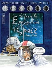 The Story of the Exploration of Space (Adventures in the Real World),Clarke, Pen