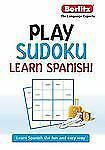 Play Sudoku, Learn Spanish by Berlitz Publishing (2012, Paperback)