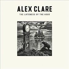The Lateness Of The Hour .. Alex Clare