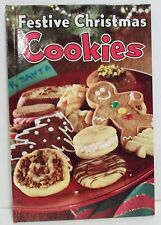 Festive Christmas Cookies (2005, Hardcover)  14 Great Traditional Recipes,