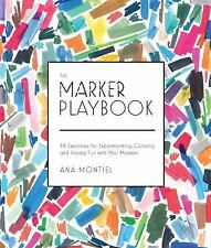 Playbook: The Marker Playbook : 44 Exercises to Draw, Design and Dazzle with...
