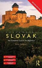 Colloquial: Colloquial Slovak : The Complete Course for Beginners by James...