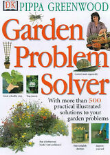 Garden Problem Solver: With More Than 500 Practical Illustrated Solutions to...