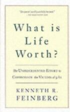 What Is Life Worth?: The Inside Story of the 9/11 Fund and Its Effort to Compen