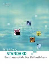 Milady's Standard: Fundamentals for Estheticians by Shelly Lotz, Joel Gerson,...