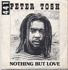 "PETER TOSH - Nothing but love - VINYL 7"" 45 LP ITALY 1979 VG+ /  VG-"
