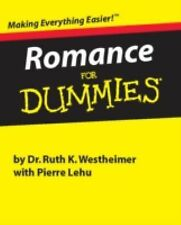 Romance for Dummies by Ruth K. Westheimer (2001, Hardcover)