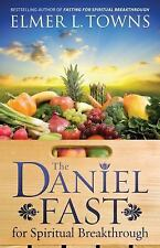 New The Daniel Fast for Spiritual Breakthrough Book by Elmer L. Towns Diet Book