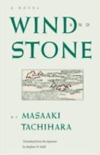 Wind and Stone (Rock Spring Collection of Japanese Literature) by Tachihara, Mas