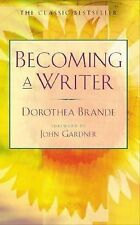 Becoming a Writer by Dorothea Brande (1981, Paperback)