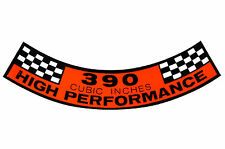 """1961-1969 Ford """"390 High Performance"""" Air Cleaner Decal"""