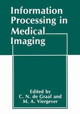 Information Processing in Medical Imaging by C.N. De Graaff and M. A....