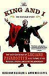 The King and I : The Uncensored Tale of Luciano Pavarotti's Rise to Fame by...