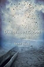 Dangerous Goods: Poems