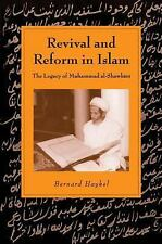 Revival and Reform in Islam : The Legacy of Muhammad Al-Shawkani by Bernard...