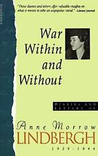 War Within & Without: Diaries And Letters Of Anne Morrow Lindbergh, 1939-1944 (H