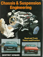 Chassis & Suspension Engineering - Road & Track Theory & Practice by Howard