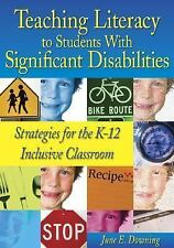 Teaching Literacy to Students With Significant Disabilities: Strategies for the