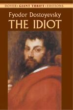 The Idiot (Dover Giant Thrift Editions)