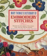 Dictionary of Embroidery Stitches by Mary Thomas and Jan Eaton (1998, Paperback)