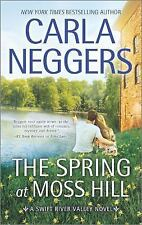 Swift River Valley: The Spring at Moss Hill 7 by Carla Neggers (2016, Paperback)