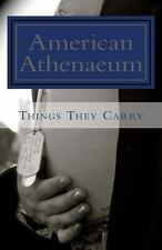 Things They Carry : American Athenaeum by Sword and Saga Press (2013, Paperback)