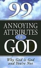 99 Annoying Attributes of God by Scholes, Alan, Stanley, Gary