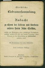 Christliche Liebesversammlung Andacht Jesus Christus Schifferstadt Speyer 1915