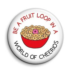 Funny Cute Individuality Fruit Loop Cheerios 38mm/1.5 inch Button Pin Badge