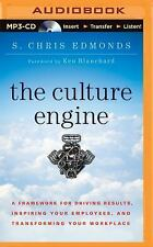 The Culture Engine : A Framework for Driving Results, Inspiring Your...