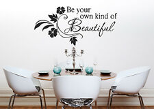 Be Your Own Kind Of Beautiful Motto Quote Lyrics Decal Wall Art  Sticker Picture