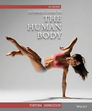 Introduction to the Human Body by Bryan H. Derrickson and Gerard J. Tortora...