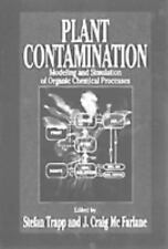 Plant Contamination: Modeling and Simulation of Organic Chemical Processes Mc F