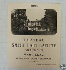 B61/ ETIQUETTE VIN CHÂTEAU SMITH HAUT LAFITTE 1920 GRAVES MARTILLAC BORDEAUX