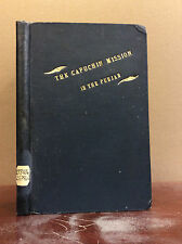 THE CAPUCHIN MISSION IN THE PUNJAB By Fr. Leo O.M.Cap - 1910 Catholic India