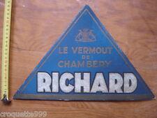 Enseigne plaque triangulaire en carton LE VERMOUT DE CHAMBERY RICHARD non email