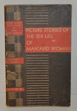 Vintage health education book from 1942! Picture Stories of the Sex Lifesex book