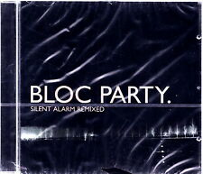 BLOC PARTY - Silent Alarm Remixed 2005 CD Nuovo RARO Sealed IMPORT