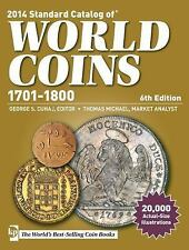 Standard Catalog of World Coins 1701-1800 (2013, Paperback)