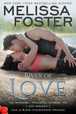 River of Love : Love in Bloom: the Bradens by Melissa Foster (2016, Paperback)