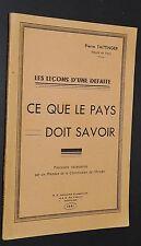LES LECONS D'UNE DEFAITE CE QUE LE PAYS DOIT SAVOIR PIERRE TAITTINGER 1941