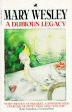 A Dubious Legacy by Mary Wesley (Paperback, 1993)