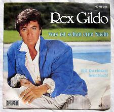 """7"""" Vinyl REX GILDO - Was ist schon eine Nacht"""