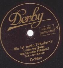 20er Jahre Tanzmusik : Wi ist mein Fräulein ? I miss my Swiss