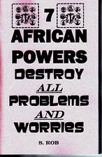 THE SEVEN AFRICAN POWERS DESTROY ALL PROBLEMS AND WORRY book 7 orishas