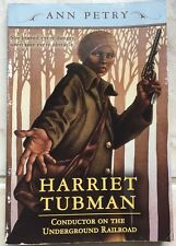 Harriet Tubman: Conductor on the Underground Railroad by Ann Petry s#6049