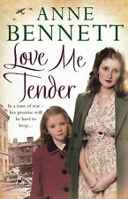 Love Me Tender by Anne Bennett (Paperback, 2015) New Book