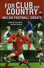 For Club and Country: Welsh Football Greats,